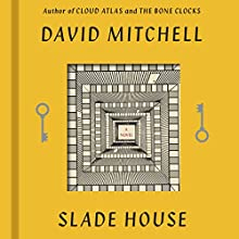 Slade House: A Novel (       UNABRIDGED) by David Mitchell Narrated by Thomas Judd, Tania Rodrigues