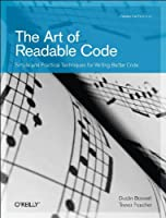 The Art of Readable Code Front Cover