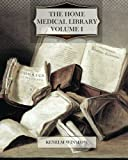 The Home Medical Library, Volume I