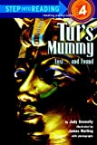 Tut's Mummy: Lost...and Found (Step Into Reading - Level 4 - Quality) (0738322490) by Donnelly, Judy
