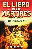 El libro de los mártires (Spanish Edition)
