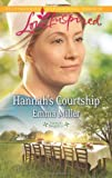 img - for Hannah's Courtship (Love Inspired\Hannah's Daughters) book / textbook / text book