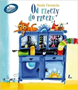 od rzeczy do rzeczy (Polska wersja jezykowa) (Polish) Hardcover