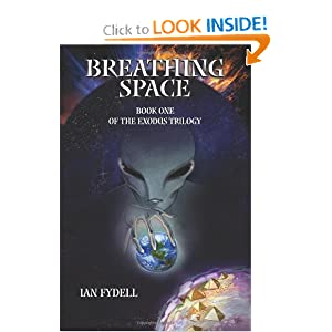 Breathing Space: Book One of the Exodus Trilogy by Ian Fydell, Christina Siravo and Gayle L. Newman