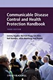 img - for Communicable Disease Control and Health Protection Handbook by Hawker, Jeremy, Begg, Norman, Blair, Iain, Reintjes, Ralf, W (2012) Paperback book / textbook / text book