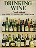 img - for Drinking wine: A complete guide for the buyer & consumer (Macdonald general books) book / textbook / text book