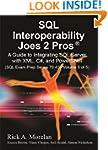 SQL Interoperability Joes 2 Pros: A G...