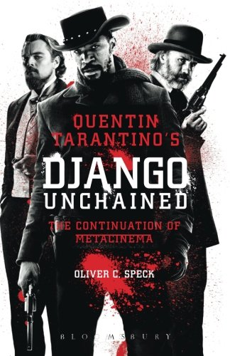 Quentin Tarantino's Django Unchained: The Continuation of Metacinema PDF