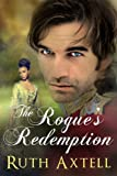 The Rogue's Redemption: A Leighton Sisters Novel (The Leighton Sisters Book 1)