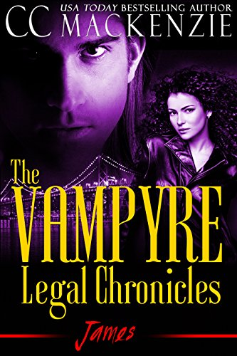 The Vampyre Legal Chronicles: James by CC Mackenzie ebook deal