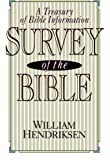 Survey of the Bible: A Treasury of Bible Information (080105415X) by William Hendriksen