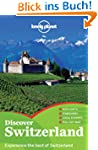 Discover Switzerland (Lonely Planet D...
