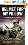 Helmet for my Pillow: The World War T...