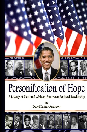 Personification of Hope: A Legacy of National African American Political Leadership