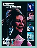 Connect With English Conversation Book 1 (Bk. 1)