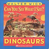 Walter Wick Dinosaurs (Can You See What I See?)