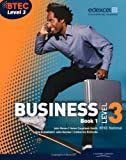 img - for BTEC Level 3 National Business Student Book 1: Book 1 (Level 3 BTEC National Business) by Catherine Richards (2010-05-24) book / textbook / text book