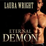 Eternal Demon: Mark of the Vampire, Book 5 (       UNABRIDGED) by Laura Wright Narrated by Tavia Gilbert