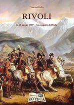 La bataille de Rivoli (14-15 Janvier 1797) - la conquête de l'Italie bataille de rivoli La bataille de Rivoli 51 XrlXuj L