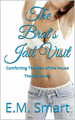 The Brat's Jail Visit: Comforting The Man of the House in The Big House PDF