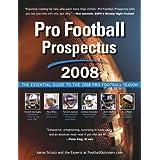 Pro Football Prospectus 2008: The Essential Guide to the 2008 Pro Football Season ~ Aaron Schatz