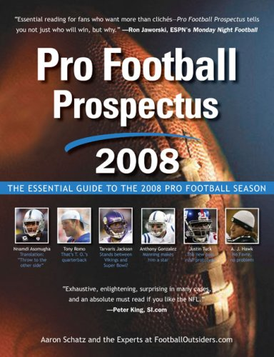 Pro Football Prospectus 2008: The Essential Guide to the 2008 Pro Football Season (Pro Football Prospectus compare prices)