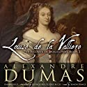 Louise de La Vallière Audiobook by Alexandre Dumas Narrated by Simon Vance