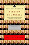 img - for Forty Ways to Look at Winston Churchill: A Brief Account of a Long Life Reprint Edition by Rubin, Gretchen [2004] book / textbook / text book
