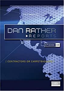 Dan Rather Reports: Contractors or Carpetbaggers? (2 DVD Set - WMVHD DVD & Standard Definition DVD)
