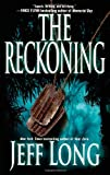 The Reckoning: A Thriller (1451613326) by Long, Jeff