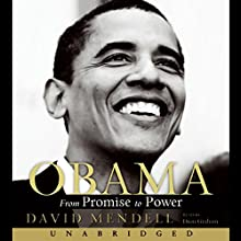 Obama: From Promise to Power Audiobook by David Mendell Narrated by Dion Graham