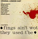 Original Cast Recording 'fings Ain't Wot They Used T'be': Lionel Bart's