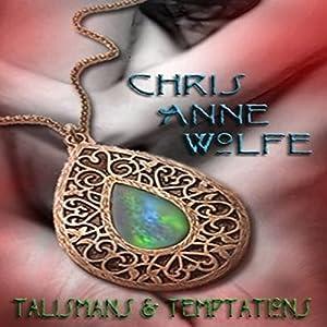 Talismans & Temptations Audiobook