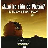 ¿Qué ha sido de Plutón?: Un viaje a nuestro espacio más cercano