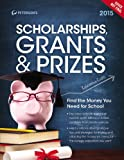 Peterson's Scholarships, Grants & Prizes 2015 (Peterson's Scholarships, Grants & Prizes)