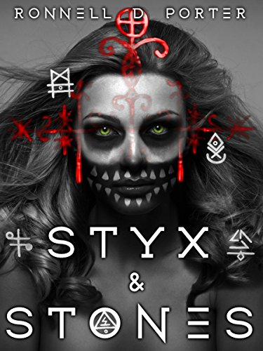 Styx & Stones (The Witches of Conjure Book 1) (Ronnell D Porter compare prices)