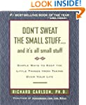 Don't Sweat the Small Stuff-- and it'...
