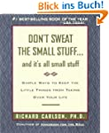 Don't Sweat the Small Stuff and It's...