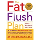 The Fat Flush Plan ~ Ann Louise Gittleman