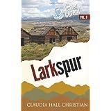 Larkspur: Denver Cereal Volume 9