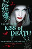 Rachel Caine Kiss of Death (Morganville Vampires, Book 8)