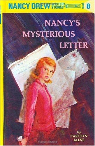 Nancy Drew 08: Nancy's Mysterious Letter