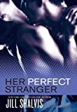 Her Perfect Stranger (The Wrong Bed)