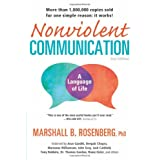 Nonviolent Communication: A Language of Life ~ Marshall B. Rosenberg
