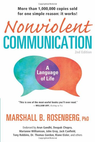 Nonviolent Communication: A Language of Life: Marshall B. Rosenberg, Arun Gandhi: 8580001045115: Amazon.com: Books