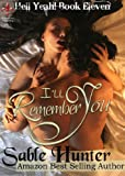 Ill Remember You (Hell Yeah! Book 11)