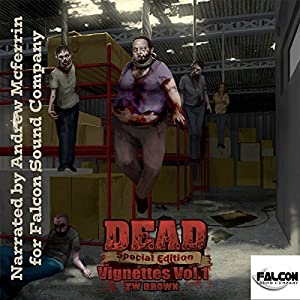DEAD: Vignettes (Vol. 1) Audiobook