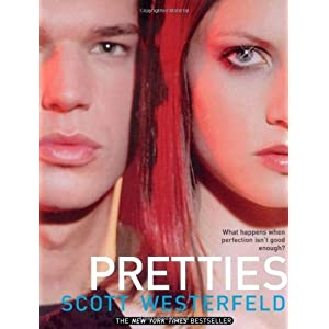 Pretties (Uglies Trilogy, Book 2) [Paperback]