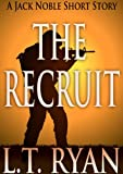 The Recruit: A Jack Noble Short Story (English Edition)