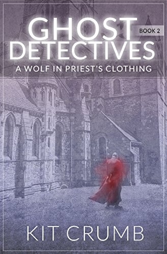 Ghost Detectives: Book II A Wolf in Priest's Clothing (Priest Ii compare prices)